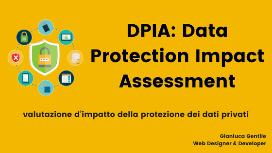 dpia - DPIA  Data Protection Impact Assessment - DPIA: Data Protection Impact Assessment