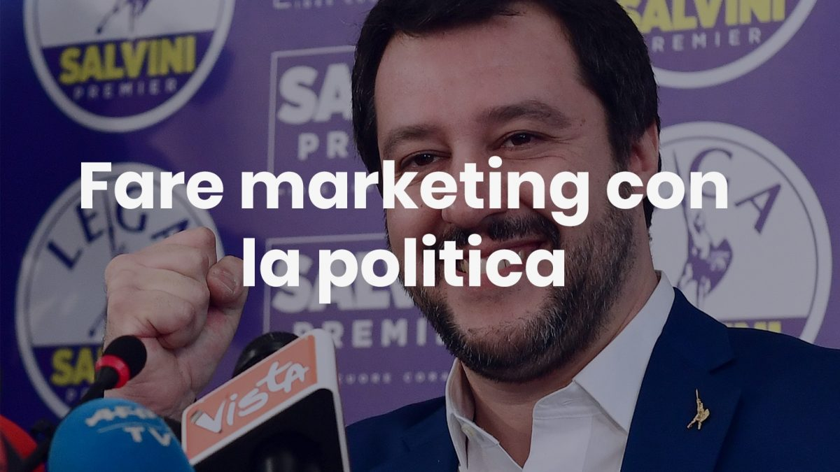 fare marketing con la politica - Fare Marketing con la politica 1200x675 - Fare marketing con la politica