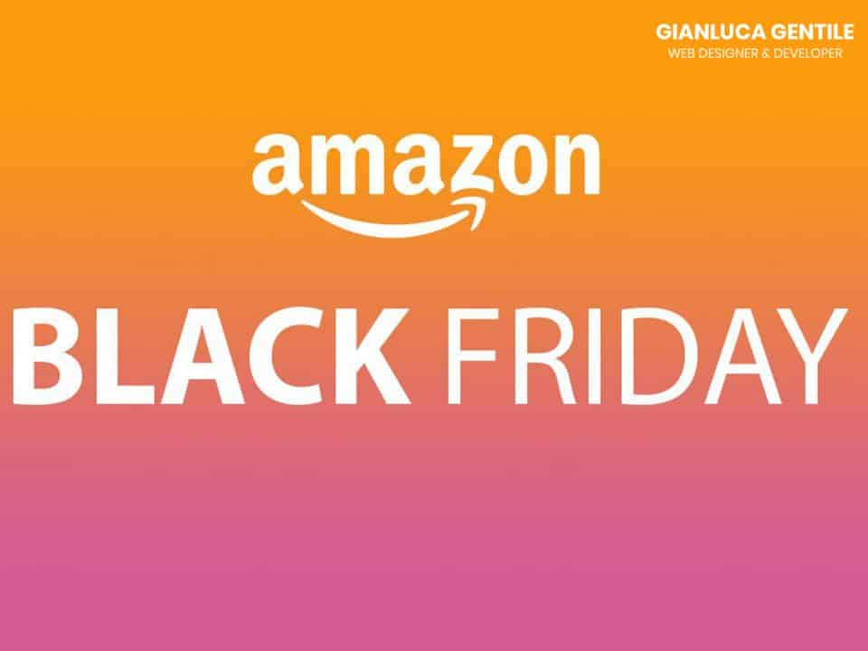 black friday amazon 2018 - Black Friday Amazon 960x720 - Black Friday Amazon 2018, grandi sconti dal 19 al 26 novembre