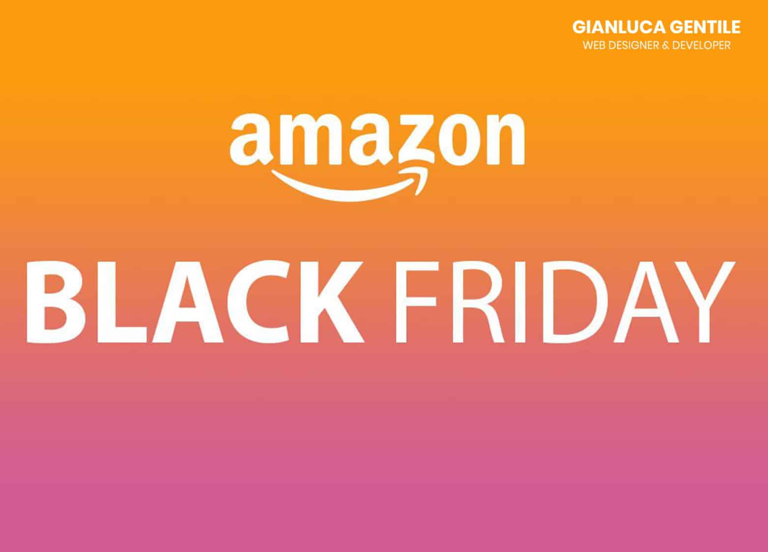 amazon black friday 2018 - Black Friday Amazon - Amazon Black Friday 2018, sconti dal 19 al 26 novembre
